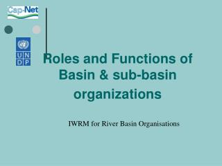 Roles and Functions of Basin & sub-basin organizations