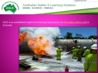 Fire safety advisor qld