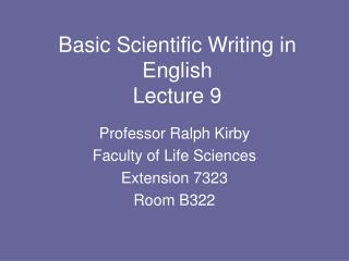 Basic Scientific Writing in English Lecture 9