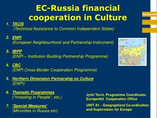 EC-Russia financial cooperation in Culture