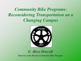 Community Bike Programs: Reconsidering Transportation on a Changing Campus