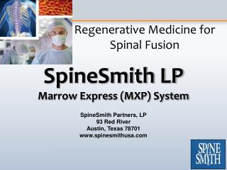 Regenerative Medicine for Spinal Fusion
