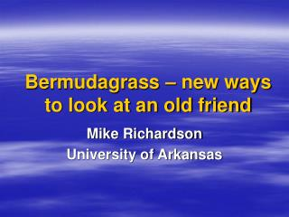 Bermudagrass – new ways to look at an old friend