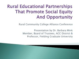 Rural Educational Partnerships That Promote Social Equity And Opportunity