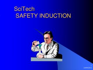 SciTech  SAFETY INDUCTION