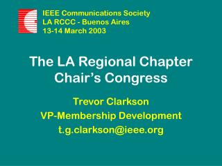 The LA Regional Chapter Chair's Congress