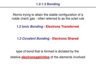 1.3 Covalent Bonding  - Electrons Shared