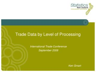 Trade Data by Level of Processing