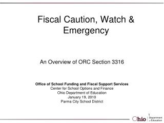 Fiscal Caution, Watch & Emergency