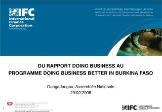 DU RAPPORT DOING BUSINESS AU  PROGRAMME DOING BUSINESS BETTER IN BURKINA FASO