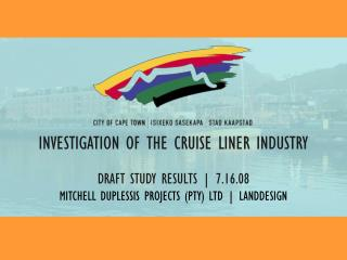 INVESTIGATION OF THE CRUISE LINER INDUSTRY