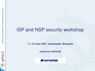 ISP and NSP security workshop