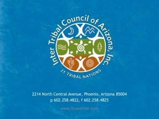 2214 North Central Avenue, Phoenix, Arizona 85004 p 602.258.4822, f 602.258.4825
