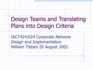 Design Teams and Translating Plans into Design Criteria