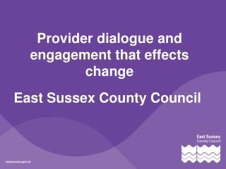 Provider dialogue and engagement that effects change