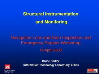 Structural Instrumentation  and Monitoring