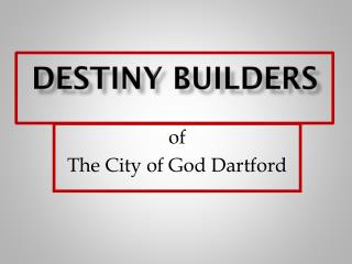 Destiny Builders