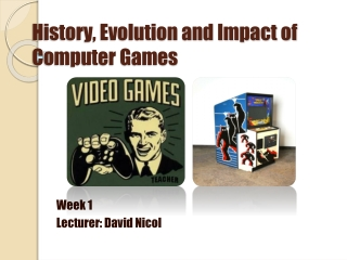 THE HISTORY OF COMPUTER GAMES