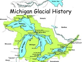 Michigan Glacial History