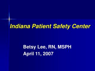 Indiana Patient Safety Center