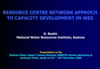 RESOURCE CENTRE NETWORK APPROCH TO CAPACITY DEVELOPMENT IN WES