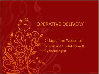 OPERATIVE DELIVERY