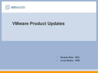 VMware  Product Updates