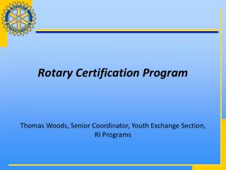 Rotary Certification Program