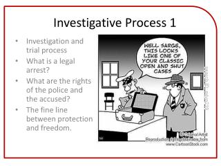 Investigative Process 1