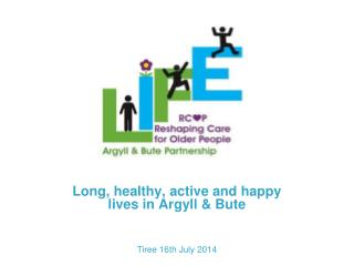 Long, healthy, active and happy lives in Argyll & Bute