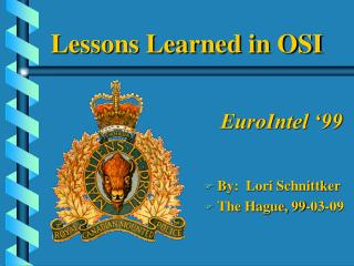 Lessons Learned in OSI