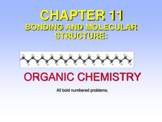 CHAPTER 11 BONDING  AND  MOLECULAR STRUCTURE: