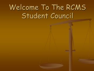 Welcome To The RCMS Student Council