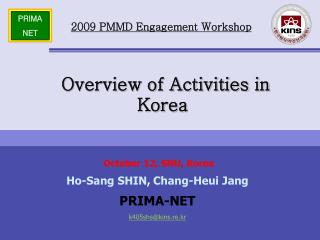 Overview of Activities in Korea
