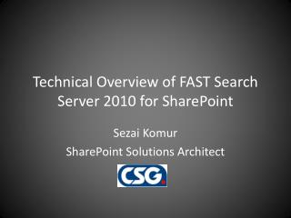 Technical Overview of FAST Search Server  2010 for SharePoint