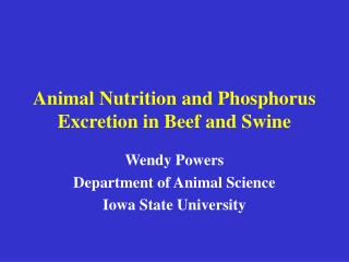 Animal Nutrition and Phosphorus Excretion in Beef and Swine