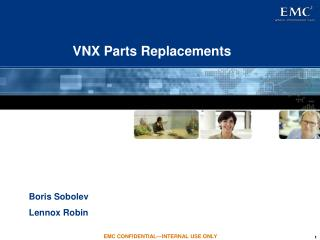 VNX Parts Replacements