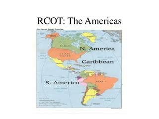 RCOT: The Americas