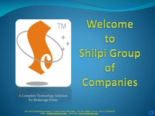 Welcome to Shilpi  Group  of  Companies