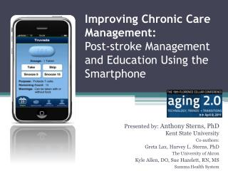 Improving Chronic Care Management:  Post-stroke Management and Education Using the Smartphone
