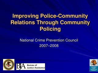 Improving Police-Community Relations Through Community Policing