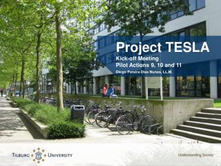 Project TESLA Kick-off Meeting Pilot Actions 9, 10 and 11