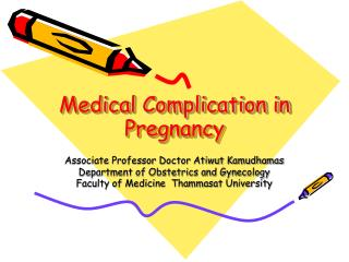 Medical Complication in Pregnancy
