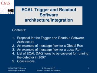 ECAL Trigger and Readout Software architecture/integration