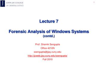 Lecture 7 Forensic Analysis of Windows Systems (contd.)