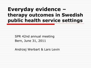 Everyday evidence –  therapy outcomes in Swedish public health service settings