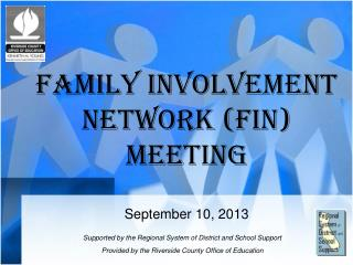 Family Involvement Network (FIN) Meeting