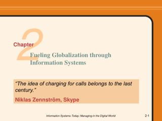 """The idea of charging for calls belongs to the last century."" Niklas Zennstr öm, Skype"