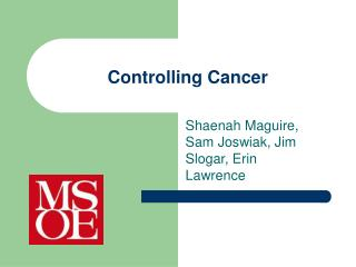 Controlling Cancer