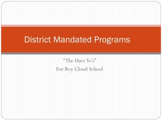 District Mandated Programs